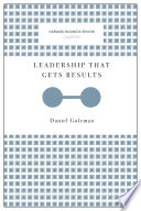 Leadership That Gets Results Harvard Business Review Classics