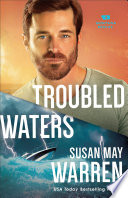 Troubled Waters Montana Rescue Book 4
