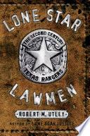 Book Lone Star Lawmen
