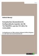 Europäisches Kosmetikrecht: Stoffspezifische Aspekte der RL 76/768/EWG und der VO (EG) Nr. 1223/2009