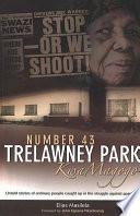 Number 43  Trelawney Park  KwaMagogo Book PDF