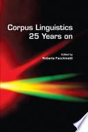 Corpus Linguistics 25 Years On book