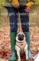 City Girl Country Vet