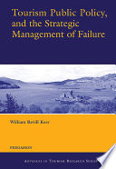 Tourism Public Policy  and the Strategic Management of Failure