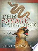 The Savage Paradise : he meets an indian girl; together, they plan...