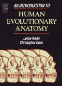 An Introduction to Human Evolutionary Anatomy