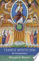 Temple Mysticism An Introduction