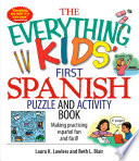 The Everything Kids  First Spanish Puzzle   Activity Book