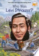 Who Was Levi Strauss?