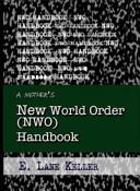 A Mother s New World Order  NWO  Handbook