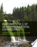 Fundamentals Of Geoenvironmental Engineering book