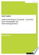 Emile Zolas Roman  Germinal      Im Lichte einer Topographie des Klassenantagonismus