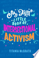 My First Little Book of Intersectional Activism Book PDF