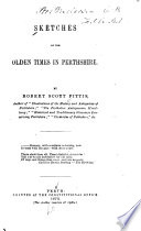 Sketches of the Olden Times in Perthshire Book PDF
