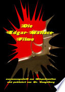 Die Edgar Wallace Filme und Darsteller
