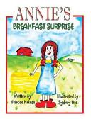 Annie s Breakfast Surprise