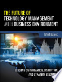 The Future Of Technology Management And The Business Environment book