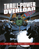 Thrill Power Overload  Forty Years of 2000 AD