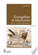 Evang  line et Marianne   Tome 1