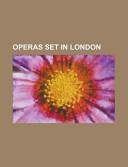 Operas Set in London