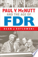 Paul V  McNutt and the Age of FDR