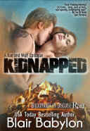 Kidnapped, A Rae and Wulf Story, Epilogue #2 (Billionaires in Disguise: Rae)