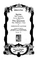The Works of Theophile Gautier  Spirite  The vampire  Arria Marcella  The quartette  The mummy s foot