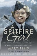 A Spitfire Girl Book