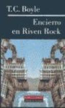 Encierro en Riven Rock