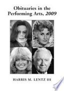Obituaries in the Performing Arts  2009