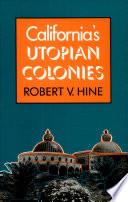 California s Utopian Colonies