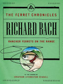 Rancher Ferrets on the Range