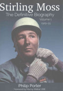 Stirling Moss  The Definitive Biography