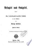 Refugiert und Emigrirt