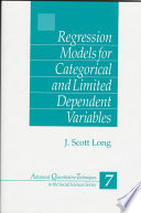 Regression Models for Categorical and Limited Dependent Variables