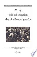 illustration Vichy et la collaboration dans les Basses-Pyrénées
