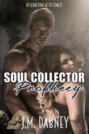 Soul Collector Prophecy