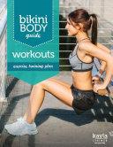 Bikini Body Help   Workouts Excercise Training Plan