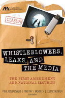 Whistleblowers  Leaks  and the Media