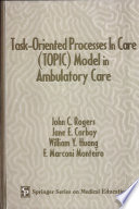 Task Oriented Processes In Care Model In Ambulatory Care