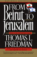 . From Beirut to Jerusalem .