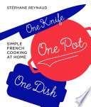 One Knife  One Pot  One Dish