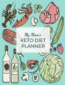 My Mom S Keto Diet Planner