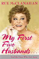 My First Five Husbands...And the Ones Who Got Away Book