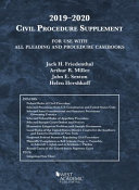 Civil Procedure Supplement For Use With All Pleading And Procedure Casbooks 2019 2020
