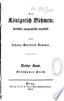Das K  nigreich B  hmen  statistisch topographisch dargestellt von Johann Gottfried Sommer