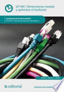 Dimensionar  instalar y optimizar el hardware  IFCT0510