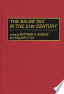 The Sales Tax in the 21st Century