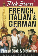 Rick Steves  French  Italian and German Phrasebook and Dictionary