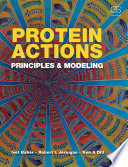 Protein Actions  Principles and Modeling